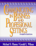 Communicating in Business and Professional Settings Book