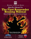 The First Responder Healing Manual