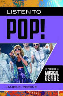 link to Listen to pop! : exploring a musical genre in the TCC library catalog