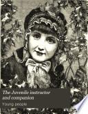 The Juvenile instructor and companion Pdf/ePub eBook