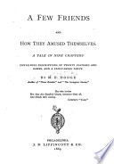 A Few Friends and how They Amused Themselves Book PDF