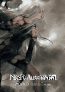 NieR  Automata World Guide Volume 2