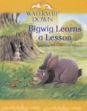 Bigwig Learns a Lesson