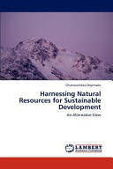 Harnessing Natural Resources for Sustainable Development