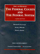 Hart and Wechsler's The Federal Courts and the Federal System, Fifth Edition