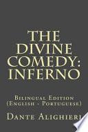 The Divine Comedy: Inferno  : Bilingual Edition (English - Portuguese)