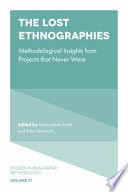 The Lost Ethnographies