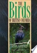 Birds of British Columbia  Volume 3