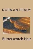 Butterscotch Hair
