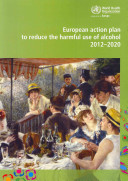 European Action Plan to Reduce the Harmful Use of Alcohol