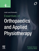 Joshi and Kotwal s Essentials of Orthopedics and Applied Physiotherapy  E book