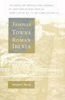 Pdf Temples and Towns in Roman Iberia Telecharger