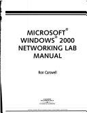 Microsoft Windows 2000 Networking Lab Manual