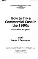 How to Try a Commercial Case in the 1990s Book