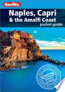 Berlitz Pocket Guide Naples  Capri   the Amalfi Coast Book