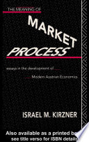 The Meaning of the Market Process