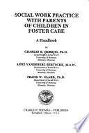 Social Work Practice with Parents of Children in Foster Care