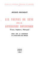 Les thèmes du rêve dans la littérature romantique (France, Angleterre, Allemagne)