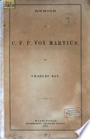 Memoir of C. F. P. von Martins