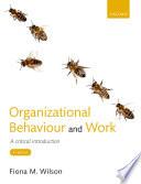 Organizational Behaviour and Work
