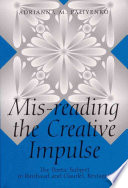 Mis-reading the Creative Impulse