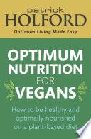 Optimum Nutrition for Vegans