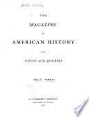 Magazine of American History  with Notes and Queries     Book