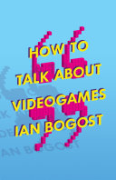 How to Talk about Videogames [Pdf/ePub] eBook