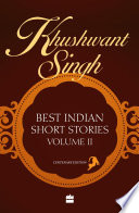 Khushwant Singh Best Indian Short Stories Volume 2