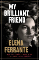My Brilliant Friend - OUT OF PRINT
