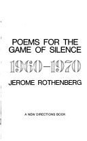 Poems for the Game of Silence, 1960-1970