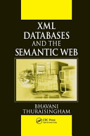 XML Databases and the Semantic Web Book