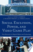 Social Exclusion, Power, and Video Game Play
