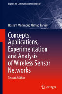 Concepts  Applications  Experimentation and Analysis of Wireless Sensor Networks
