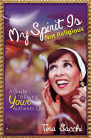My Spirit Is Not Religious