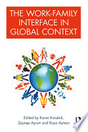 The Work Family Interface in Global Context