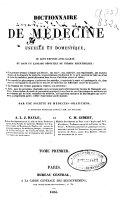 Dictionnaire de medecine usuelle et domestique, ou sont exposés avec clarté et dans un langage dépouillé de termes scientifiques