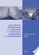 Challenges  Opportunities and Solutions in Structural Engineering and Construction Book