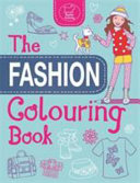 The Girls  Fashion Colouring Book