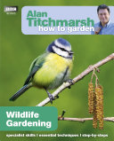 Alan Titchmarsh How to Garden  Wildlife Gardening