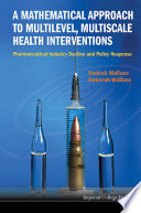 A Mathematical Approach to Multilevel  Multiscale Health Interventions