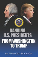 Ranking U S Presidents From Washington To Trump