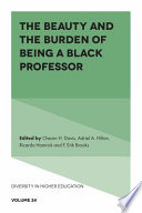 The Beauty and the Burden of Being a Black Professor