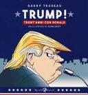 Trump! Trent'anni di Donald