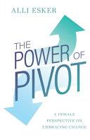 The Power of Pivot