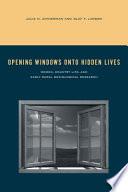 Opening Windows Onto Hidden Lives