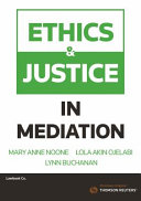 Ethics and Justice in Mediation
