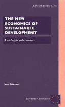 The New Economics of Sustainable Development