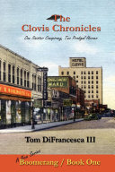 The Clovis Chronicles: Book One