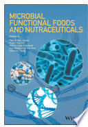 Microbial Functional Foods and Nutraceuticals